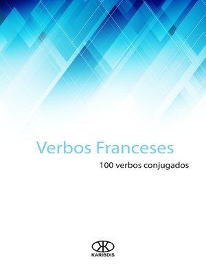 cover image of Verbos franceses (100 verbos conjugados)