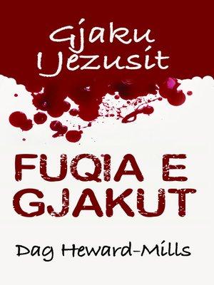 cover image of Fuqia E Gjakut