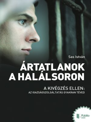 cover image of Ártatlanok a halálsoron