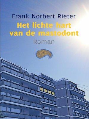 cover image of Het lichte hart van de mastodont