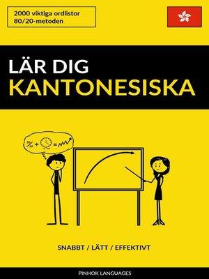cover image of Lär dig Kantonesiska
