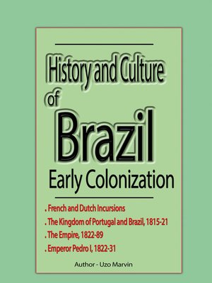 cover image of History and Culture of Brazil, Early Colonization