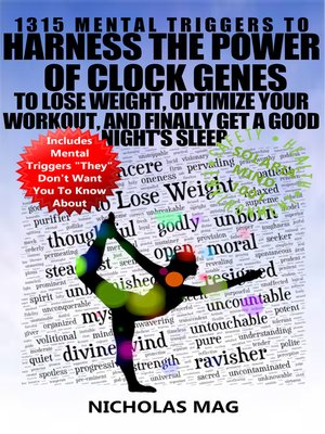 cover image of 1315 Mental Triggers to Harness the Power of Clock Genes to Lose Weight, Optimize Your Workout, and Finally Get a Good Night's Sleep
