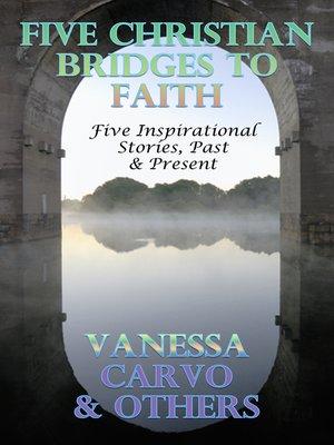 cover image of Five Christian Bridges to Faith