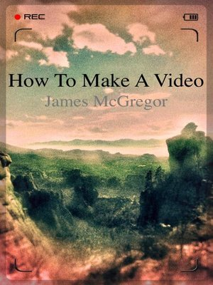 cover image of How to Make a Video
