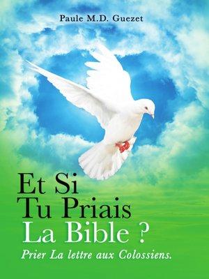 cover image of Prier la Lettre Aux Colossiens