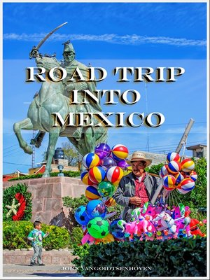 cover image of Road Trip into Mexico