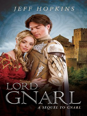 cover image of Lord Gnarl; a Sequel to Gnarl