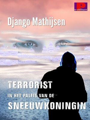 cover image of Terrorist in het paleis van de sneeuwkoningin