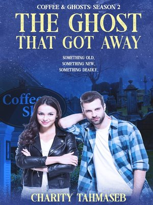 cover image of Coffee and Ghosts 2