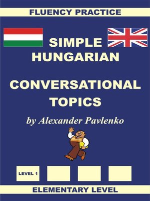cover image of Hungarian-English, Simple Hungarian, Conversational Topics, Elementary Level