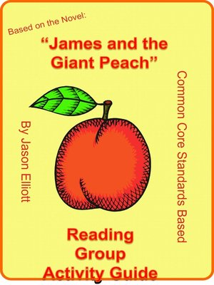 cover image of James and the Giant Peach Reading Group Activity Guide