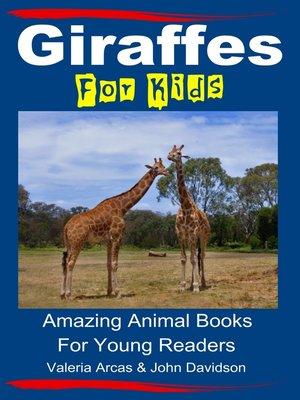 cover image of Giraffes For Kids