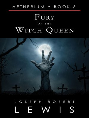 cover image of Fury of the Witch Queen (Aetherium, Book 5 of 7)