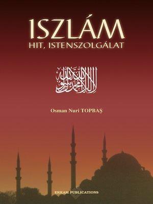 cover image of Iszlám Hit, Istenszolgálat