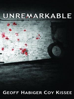 cover image of Unremarkable