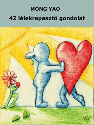 cover image of 42 lélekrepesztő gondolat