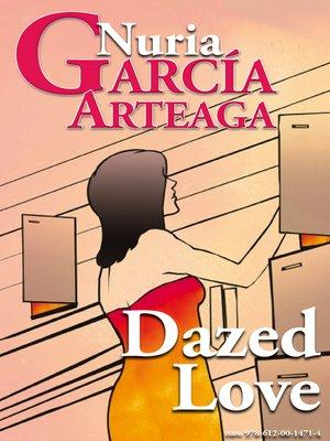 "cover image of ""Dazed Love"""