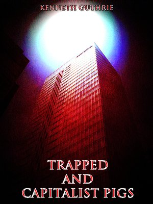 cover image of Capitalist Pigs and Trapped (Combined Story Pack)