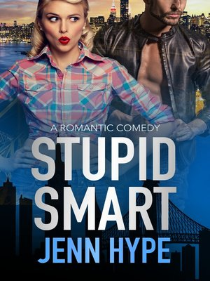 cover image of Stupid Smart (Jaded, Book Three)
