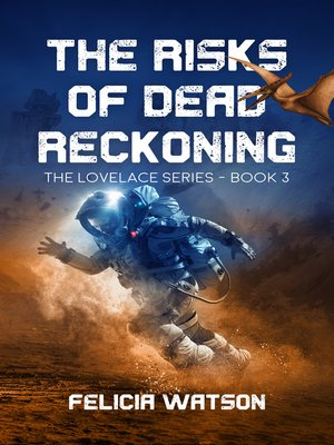 cover image of The Risks of Dead Reckoning