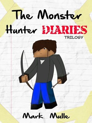 cover image of The Monster Hunter Diaries Trilogy