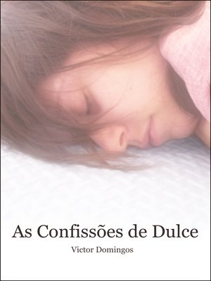 cover image of As Confissões de Dulce