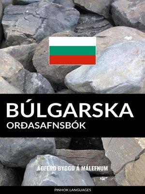 cover image of Búlgarska Orðasafnsbók