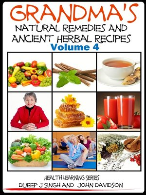 cover image of Grandma's Natural Remedies and Ancient Herbal Recipes