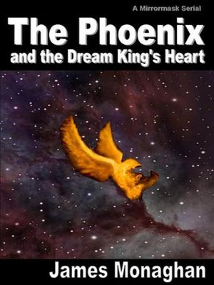 cover image of The Phoenix and the Dream King's Heart