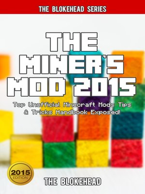 cover image of The Miner's Mod 2015