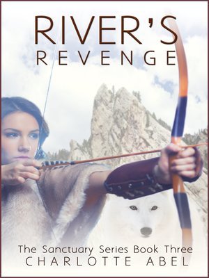 cover image of River's Revenge (Sanctuary Series Book 3)