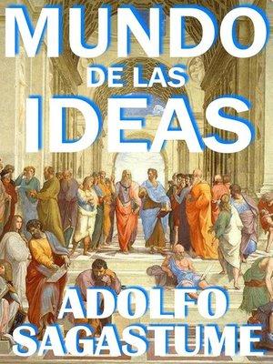cover image of Mundo de las Ideas