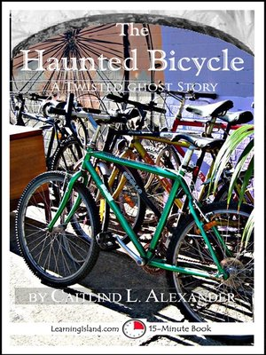 cover image of The Haunted Bicycle