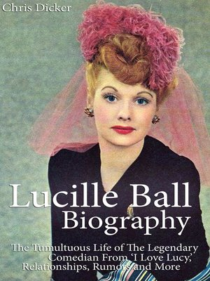 cover image of Lucille Ball Biography