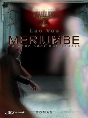 cover image of Meriumbe, De Deur Naar Het Anders