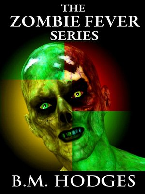cover image of The Zombie Fever Series (Books 1-3)