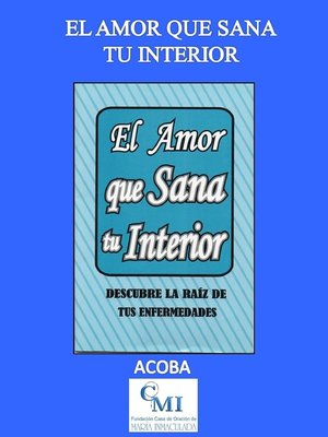 cover image of El amor que sana tu interior