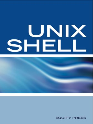 cover image of UNIX Shell Scripting Interview Questions, Answers, and Explanations