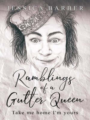 cover image of Ramblings of a Gutter Queen