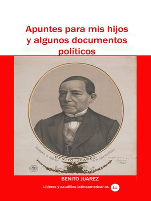 cover image of Apuntes para mis hijos y algunos documentos políticos