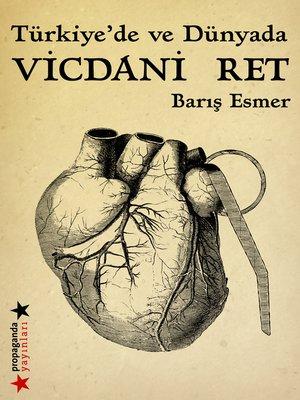 cover image of Türkiye'de ve Dünyada Vicdani Ret