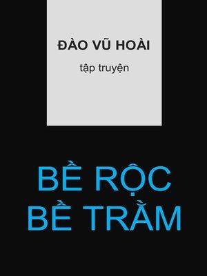 cover image of Bề Rộc Bề Trằm