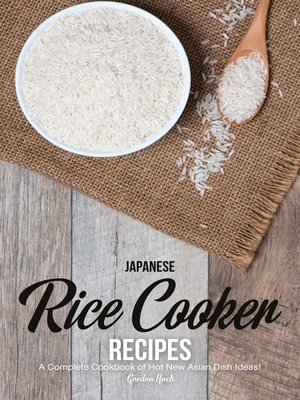 cover image of Japanese Rice Cooker Recipes