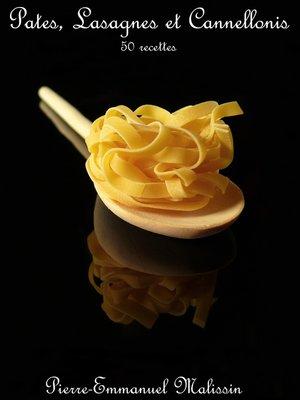 cover image of Pates, Lasagnes et Cannellonis