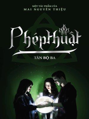 cover image of Tân Bộ Ba Phép Thuật (Volume 01)