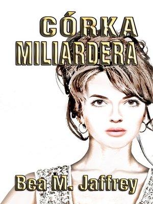 cover image of Córka Miliardera