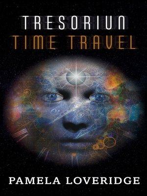 cover image of Tresoriun Time Travel