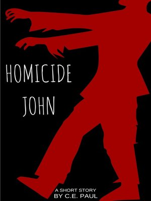 "cover image of ""Homicide John"""