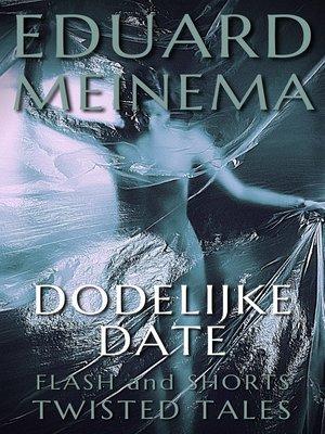 cover image of Dodelijke Date